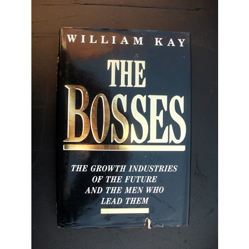 The Bosses Interviews With Leading Businessmen