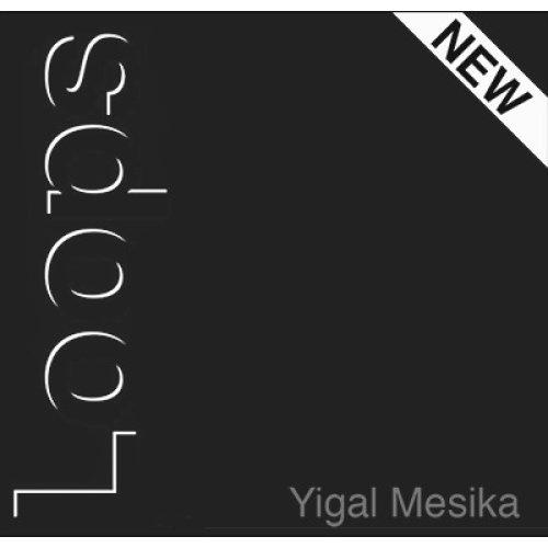 Loops New Generation by Yigal Mesika - Trick