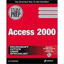 Access 2000 Exam Prep (Exam Prep (Coriolis' Certification Insider Press))