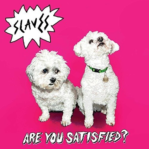 Slaves - Are You Satisfied [CD]