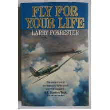 Fly for Your Life: Robert Stanford Tuck