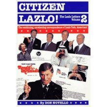 Citizen Lazlo!: The Continuing, Unrelenting Correspondence of Lazlo Toth, American!: 002