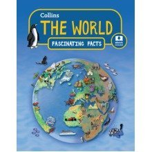 Collins Fascinating Facts: the World