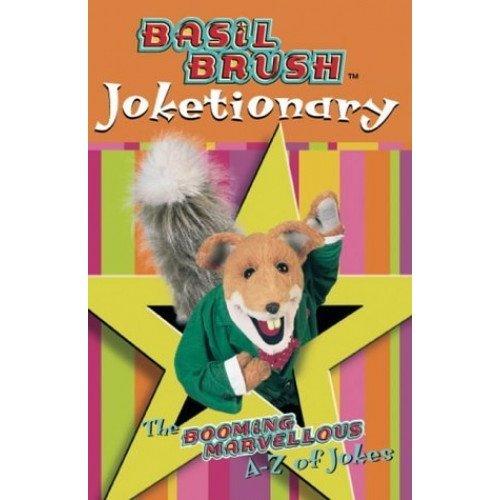 Basil Brush Joketionary: The Booming Marvellous A-Z (Joke Book)