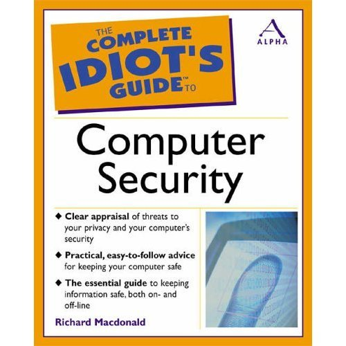 The Complete Idiot's Guide to Computer Security (Complete Idiot's Guides)