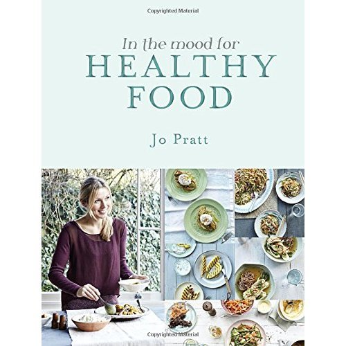 In the Mood for Healthy Food: Recipes for The Whole Family