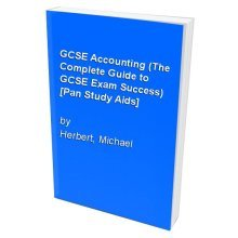 GCSE Accounting (The Complete Guide to GCSE Exam Success) [Pan Study Aids]