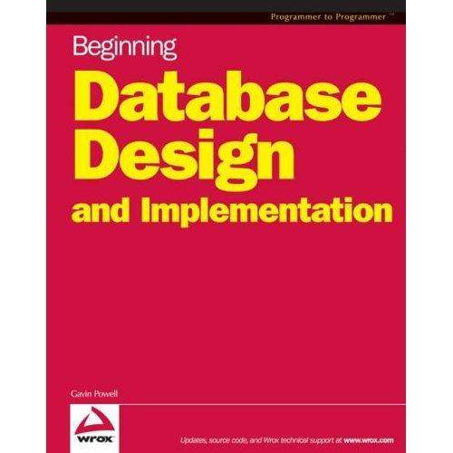 Beginning Database Design (Wrox Beginning Guides)