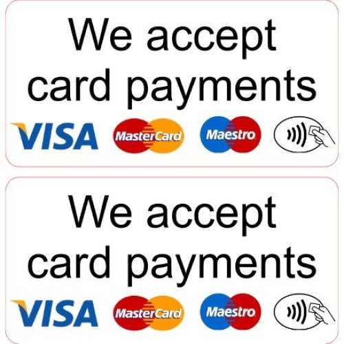 2 x We Accept Card Payments Shop Pub Car Taxi Private Hire Minicab Stickers Laminated.