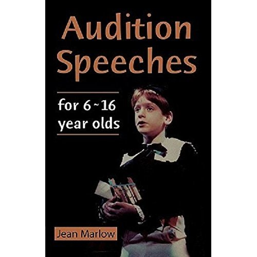 Audition Speeches 6-16 Year Olds