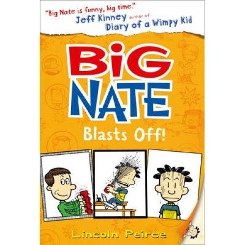 Big Nate Blasts off (big Nate, Book 8)