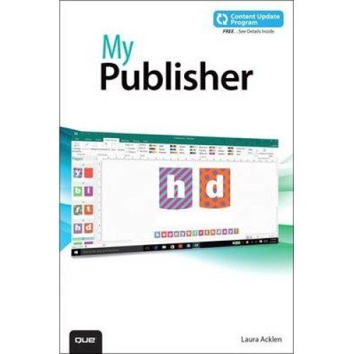My Publisher 2016: Includes Free Content Update Program