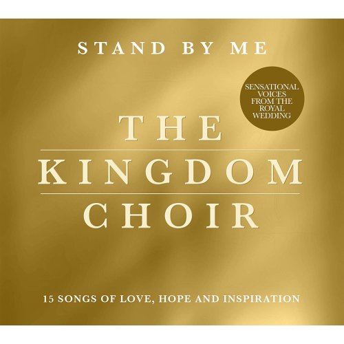 The Kingdom Choir - Stand By Me [CD]