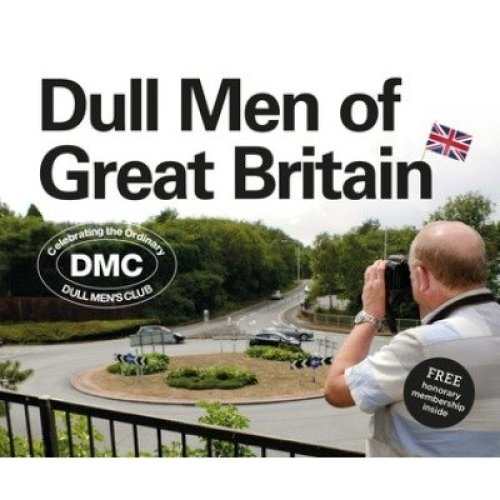 Dull Men of Great Britain