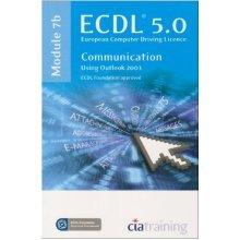 ECDL Syllabus 5.0 Module 7b Communication Using Outlook 2003