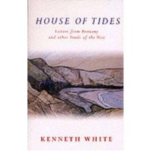 House of Tides: Letters from Brittany and Other Lands of the West