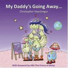 My Daddy's Going Away: Helping Families Cope with Paternal Separation