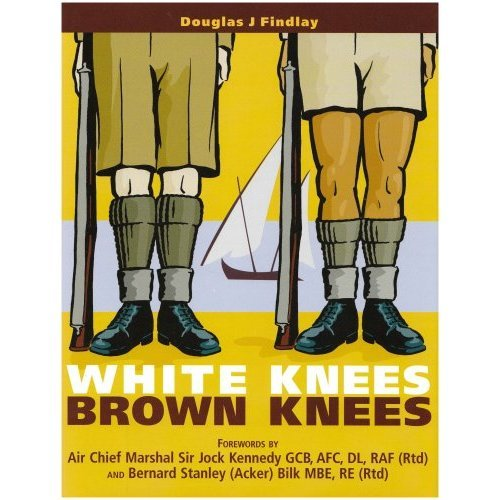 """White Knees Brown Knees : """" Suez Canal Zone 1951 - 1954 ,The Forgotten Years"""""""