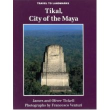 Tikal: City of the Maya (Travels to Landmarks)