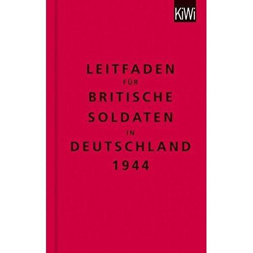 The Bodleian Library: Leitfaden für britische Soldaten in Deutschland 1944: Zweisprachige Ausgabe (Englisch/Deutsch)